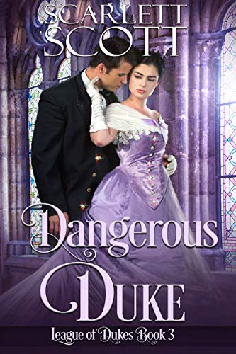 Dangerous Duke (League of Dukes Book 3)