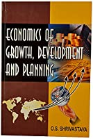 Economics Of Growth Development & Planning
