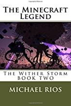 The Minecraft Legend: The Wither Storm