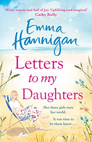 Letters to My Daughters: The Number One bestselling novel full of warmth, emotion and joy (English Edition)