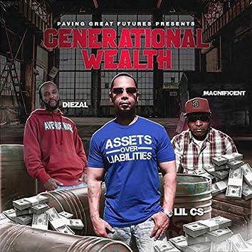 Generational Wealth (feat. Lil CS, Macnificent & Diezal)