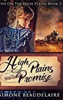 High Plains Promise: Large Print Hardcover Edition