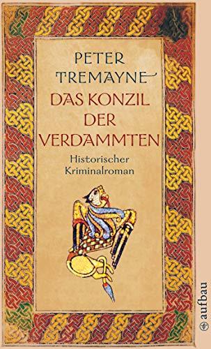 Das Konzil der Verdammten: Historischer Kriminalroman (Schwester Fidelma ermittelt 19)