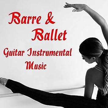 Barre & Ballet Guitar Instrumental Music