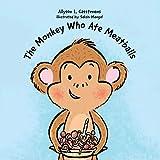 The Monkey Who Ate Meatballs
