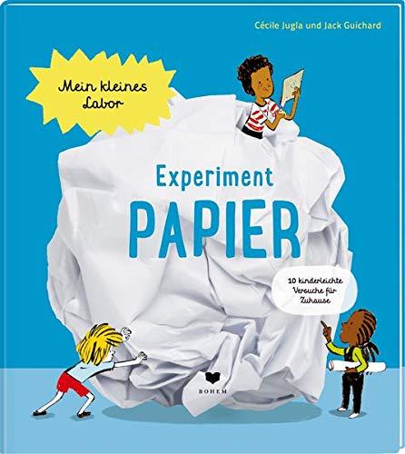 Experiment Papier (Mein kleines Labor)