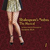 Shakespeare's *itches (The Musical Soundtrack)