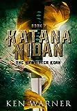 Katana Nidan: The Unwritten Koan (An Asian Myth & Legend Series, Book 2)