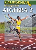 Algebra 2: California (Holt McDougal Larson Algebra 2)