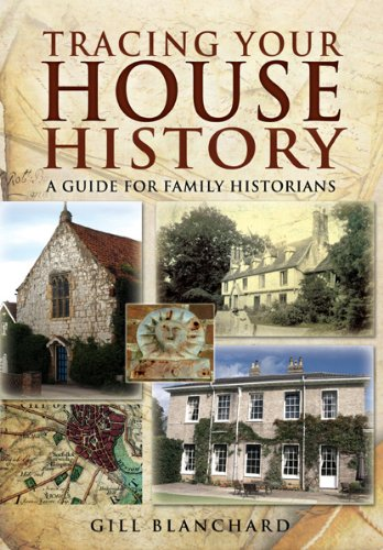 Tracing Your House History: A Guide For Family Historians (Tracing your Ancestors)