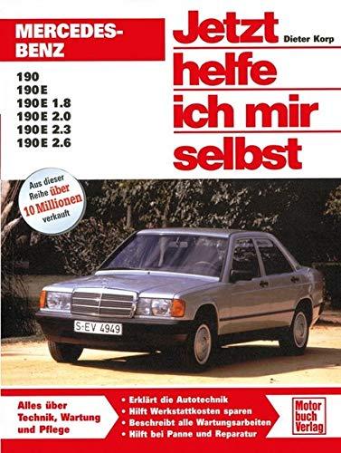 Mercedes-Benz 190 / 190E (W 201) (Jetzt helfe ich mir selbst)