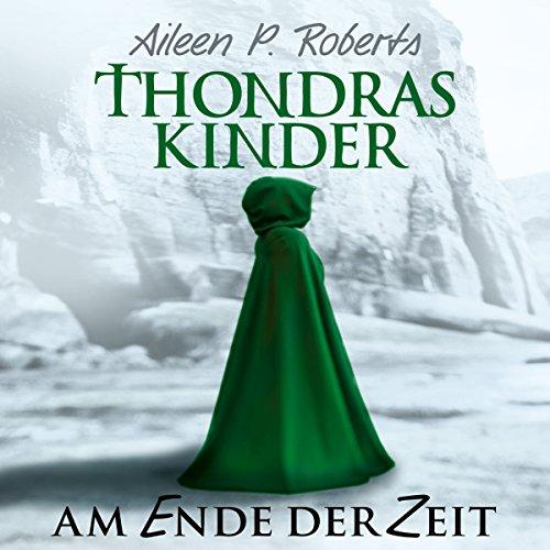 Am Ende der Zeit (Thondras Kinder 2) Titelbild