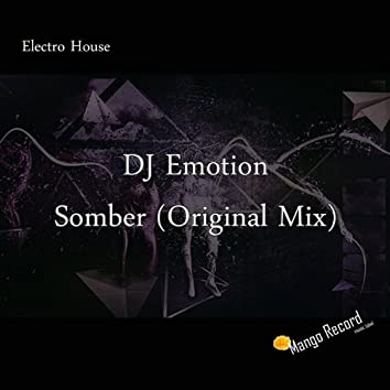 Somber (Original Mix)