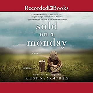 Sold on a Monday     A Novel              By:                                                                                                                                 Kristina McMorris                               Narrated by:                                                                                                                                 Brian Hutchison                      Length: 9 hrs and 48 mins     445 ratings     Overall 4.3