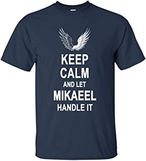 Go Happiness Keep Calm and Let Mikaeel Handle It T Shirt Happy Birthday Gifts Men Women
