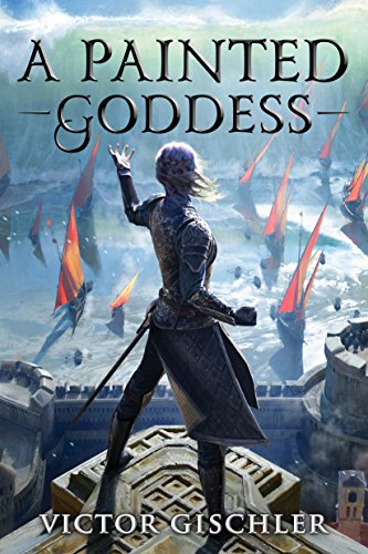 A Painted Goddess (A Fire Beneath the Skin Book 3) (English Edition)
