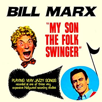 My Son The Folk Swinger