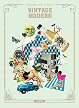 Vintage Modern: Design with a Past