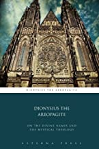 Best dionysius the areopagite mystical theology Reviews