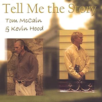 Tell Me the Story