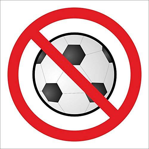 WERBEPUNKT. Schild Fußball Spielen verboten Türschild Hinweisschild 200 x 200 mm