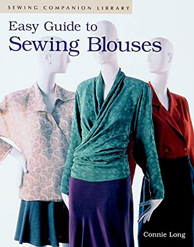 Easy Guide to Sewing Blouses: Sewing Companion Library rn883635392