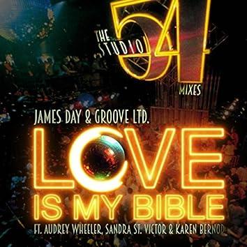 Love Is My Bible (Studio 54 Mixes)