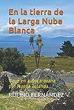 En la tierra de la Larga Nube Blanca: Viaje en autocaravana por Nueva Zelanda