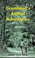 Granddad's Animal Adventures