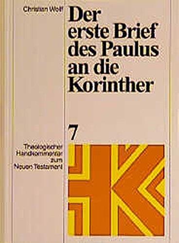 Theologischer Handkommentar zum Neuen Testament, Bd.7, Der erste Brief des Paulus an die Korinther (Theologischer Handkommentar zum Neuen Testament (ThHK), Band 7)
