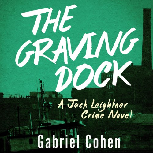The Graving Dock audiobook cover art