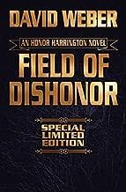 Field of Dishonor (Honor Harrington) by Weber, David (June 2, 2015) Hardcover