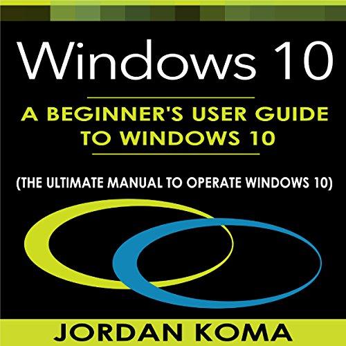 Windows 10 Audiobook By Jordan Koma cover art