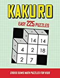 Kakuro Cross Sums Math Puzzles for Kids: Easy Maths Adding Logic to Exercise the Brain and Keep Your Mind Sharp | 225 Puzzle | 3 Grid Sizes in 3D!