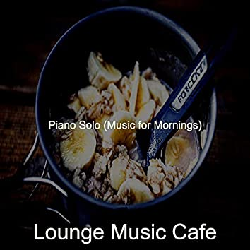 Piano Solo (Music for Mornings)