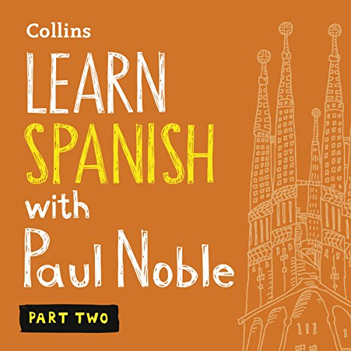 Learn Spanish with Paul Noble - Part 2     Spanish Made Easy with Your Personal Language Coach              Written by:                                                                                                                                 Paul Noble                               Narrated by:                                                                                                                                 Paul Noble                      Length: 3 hrs and 42 mins     21 ratings     Overall 4.9