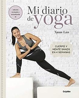Mi diario de yoga (edición revisada y actualizada): Cuerpo y mente sanos en 4 semanas PDF EPUB Gratis descargar completo