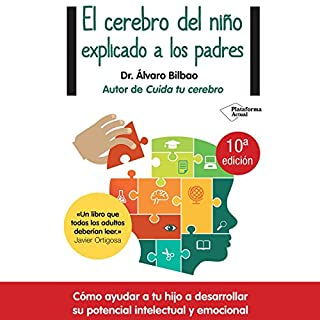 El cerebro del niño explicado a los padres [The Child's Brain Explained to Parents] cover art