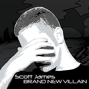 Brand New Villain