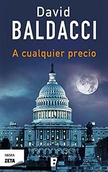 A cualquier precio (Spanish Edition) by [David Baldacci, Mercè Diago Esteva]