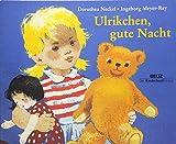 Ulrikchen, gute Nacht: Vierfarbiges Pappbilderbuch