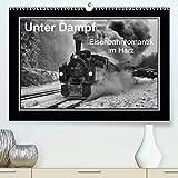Maurer, M: Unter Dampf - Eisenbahnromantik im Harz(Premium,