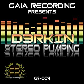 Stereo Pumping