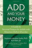 Image of ADD and Your Money: A Guide to Personal Finance for Adults With Attention Deficit Disorder