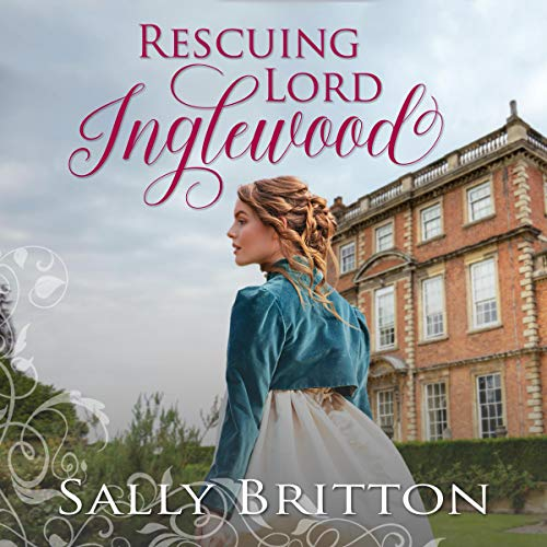Rescuing Lord Inglewood audiobook cover art