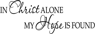 VWAQ In Christ Alone My Hope Is Found - Religious Motivational Vinyl Wall Decals Quotes -18113