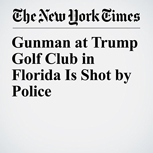Gunman at Trump Golf Club in Florida Is Shot by Police copertina