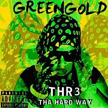 Green Gold (Gr33n Gold)