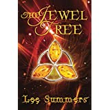 The Jewel Tree: A Young Adult Fantasy Novella (English Edition)