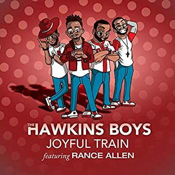 Joyful Train featuring Rance Allen